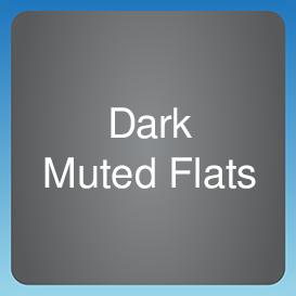 Dark Muted Flats
